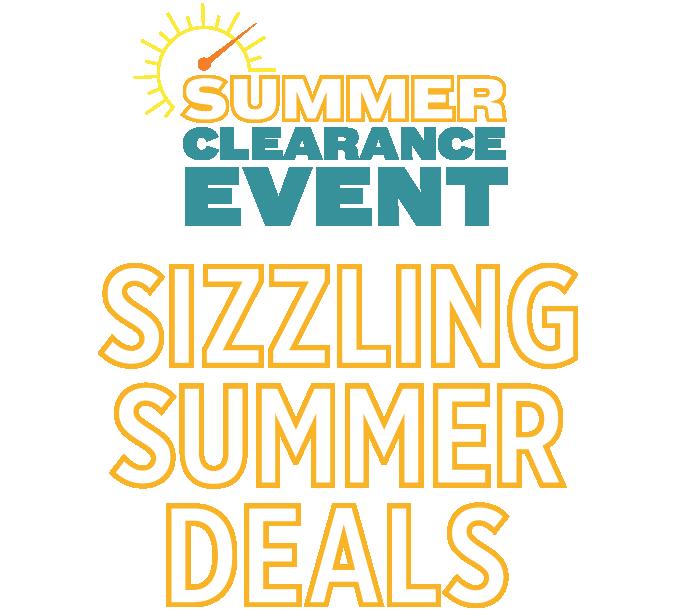 Summer Clerance Event - Sizzling Summer Deals